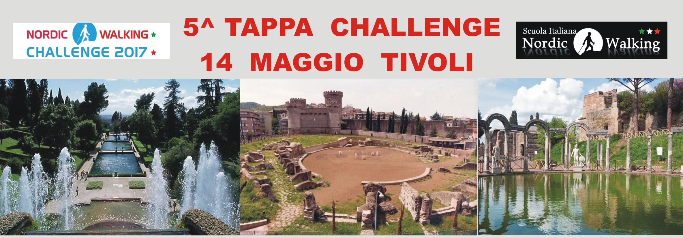 5^ TAPPA CHALLENGE NORDIC WALKING –TIVOLI 14 MAGGIO
